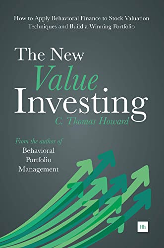 9780857193933: The New Value Investing: How to Apply Behavioral Finance to Stock Valuation Techniques and Build a Winning Portfolio