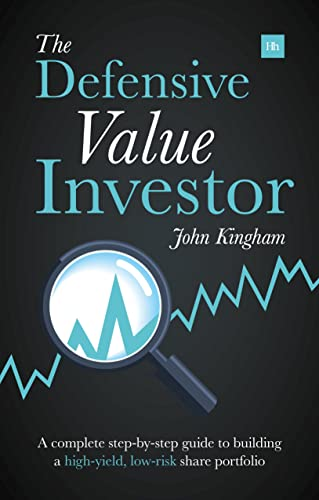 9780857193988: The Defensive Value Investor: A complete step-by-step guide to building a high-yield, low-risk share portfolio
