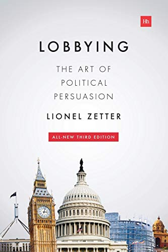 9780857194107: Lobbying: The art of political persuasion