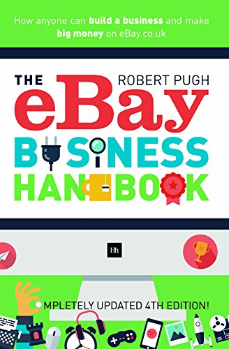 9780857194558: The Ebay Business Handbook: How Anyone Can Build a Business and Make Big Money on Ebay.Co.UK