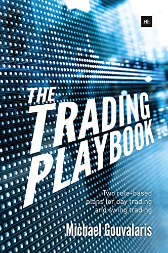 9780857194596: The Trading Playbook: Two rule-based plans for day trading and swing trading