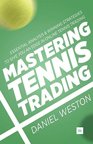 9780857194992: Mastering Tennis Trading: Essential analysis and winning strategies to give you an edge in online tennis trading