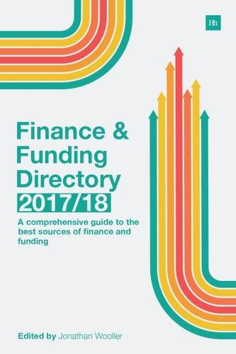9780857195630: The Finance and Funding Directory 2017/18: A Comprehensive Guide to the Best Sources of Finance and Funding