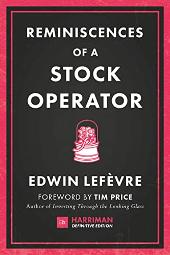 9780857195944: Reminiscences of a Stock Operator (Harriman Definitive Editions): The classic novel based on the life of legendary stock market speculator Jesse Livermore