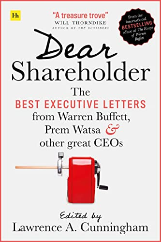 9780857197917: Dear Shareholder: The best executive letters from Warren Buffett, Prem Watsa and other great CEOs