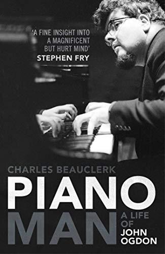 9780857200112: Piano Man: Life of John Ogdon