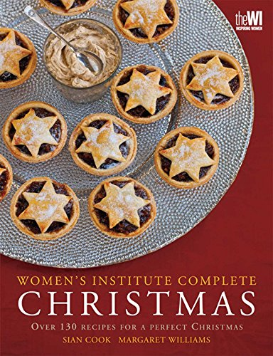 9780857200280: WI Complete Christmas: Festive Food for a Perfect Christmas
