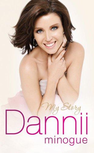 9780857200525: Dannii: My Story