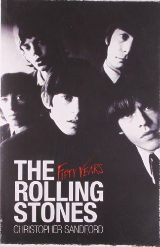 9780857201034: The Rolling Stones: Fifty Years