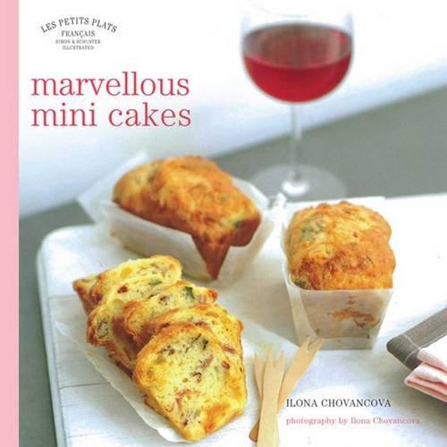 9780857201072: Les Petits Plats Francais: Marvellous Mini-Cakes