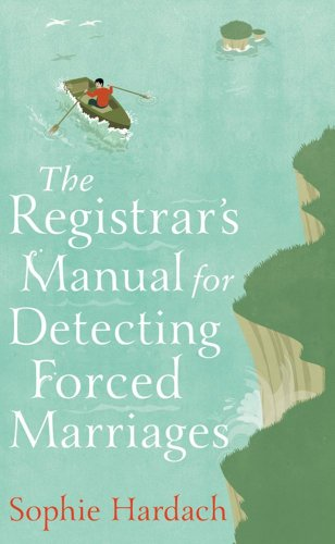 The Registrar's Manual for Detecting Forced Marriages: Hardach, Sophie - SIGNED, DATED, FIRST ...