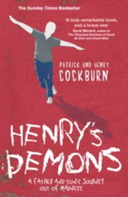 9780857201867: Henry's Demons: Living with Schizophrenia, a Father and Son's Story