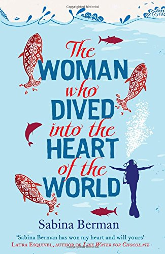 9780857201928: Woman Who Dived Into the Heart of the World