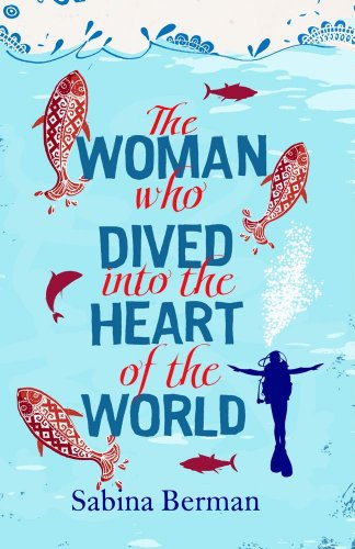 9780857201935: The Woman Who Dived into the Heart of the World (English and Spanish Edition)