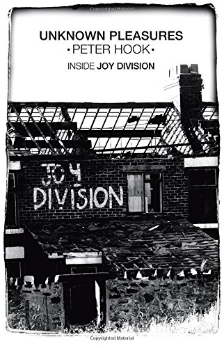 9780857202154: Unknown Pleasures: Inside Joy Division. Peter Hook