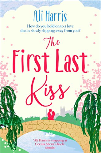 9780857202932: The First Last Kiss