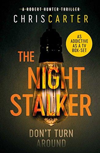 9780857202970: The Night Stalker: A brilliant serial killer thriller, featuring the unstoppable Robert Hunter: Volume 3 (Robert Hunter 3)