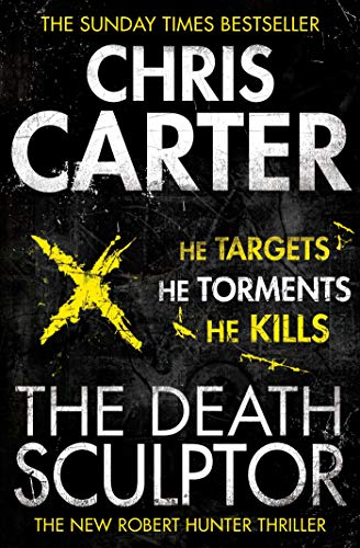 9780857203021: The Death Sculptor: A brilliant serial killer thriller, featuring the unstoppable Robert Hunter: Volume 4 (Robert Hunter 4)