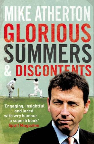 9780857203496: Glorious Summers and Discontents: Looking Back on the Ups and Downs from a Dramatic Decade