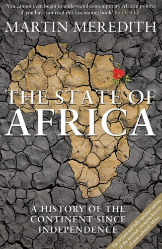 9780857203878: The State of Africa: A History of the Continent Since Independence