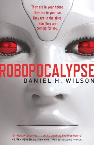 9780857204127: Robopocalypse (Robo 1)