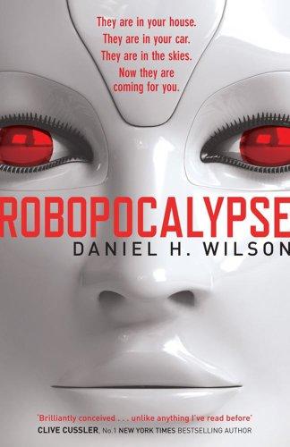 9780857204134: Robopocalypse (Robo 1)