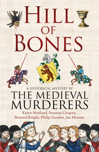 Hill of Bones: The Medieval Murderers