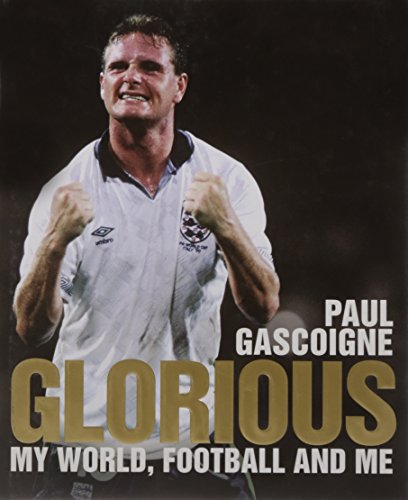 9780857204486: Glorious: My World, Football and Me