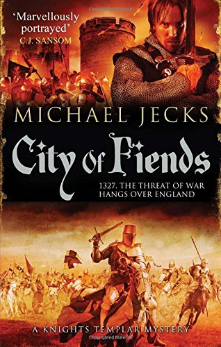 9780857205216: City of Fiends (Knights Templar)
