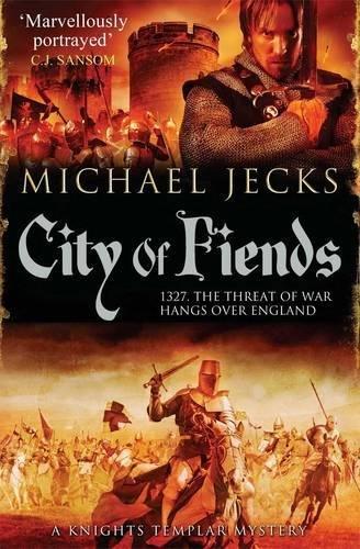 9780857205230: City of Fiends (Knights Templar Mystery)