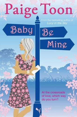 9780857206497: Baby Be Mine