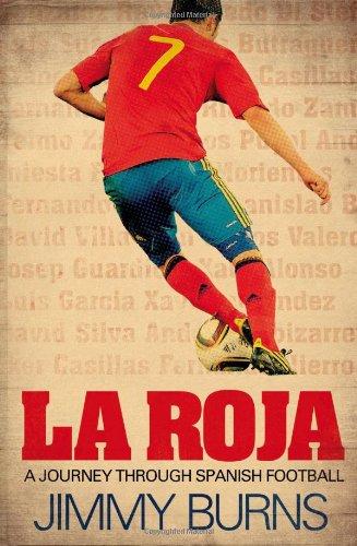 9780857206527: La Roja