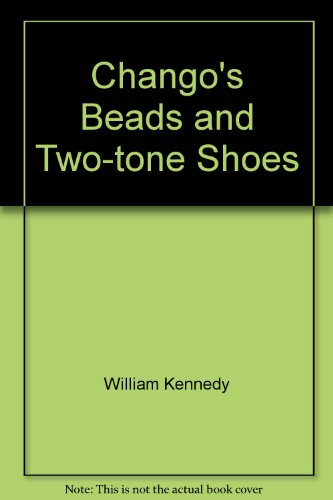9780857206565: Chango's Beads and Two-tone Shoes