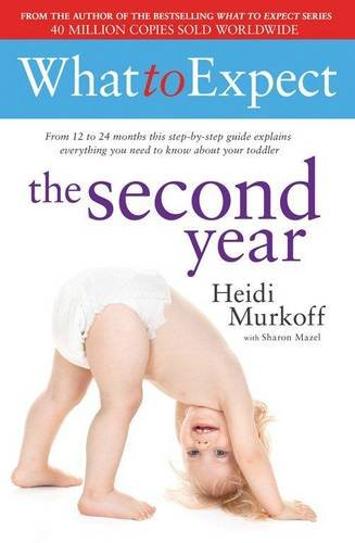 9780857206701: What to Expect: The Second Year