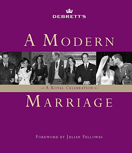 A Modern Marriage: A Royal Celebration (0857206850) by Debrett's