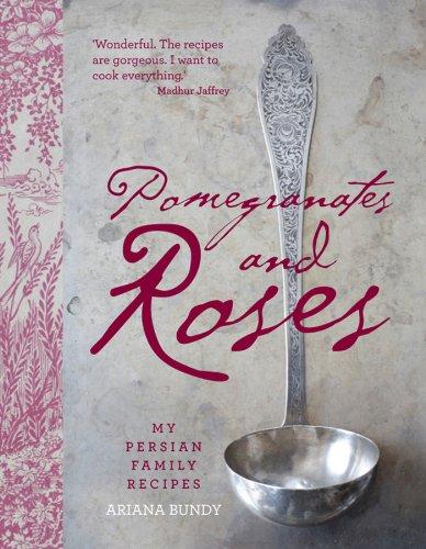 9780857206909: Pomegranates and Roses: My Persian Family Recipes