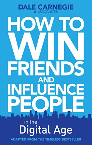 9780857207289: How to Win Friends and Influence People in the Digital Age
