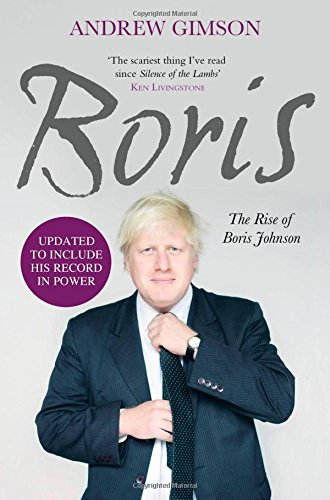 9780857207388: Boris: The Rise of Boris Johnson. Andrew Gimson