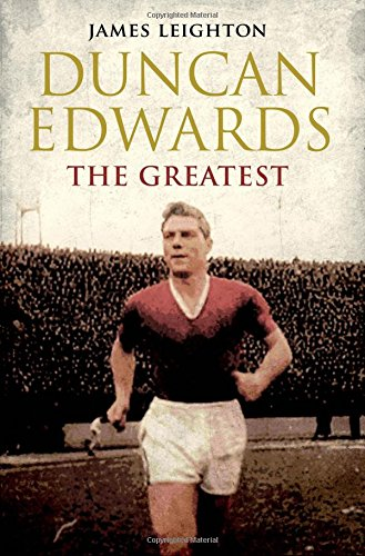 9780857207814: Duncan Edwards: The Greatest (MUFC)