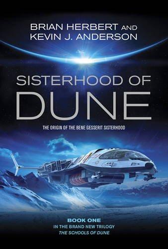 9780857208453: The Sisterhood of Dune (Dune Schools of Dune Trilogy 1)