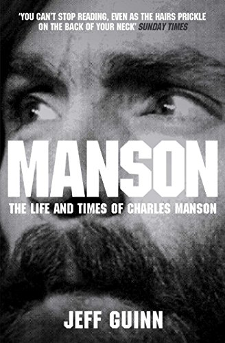 9780857208941: Manson: the Life and Times of Charles Manson
