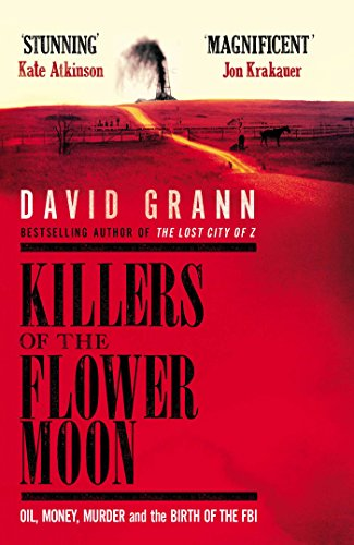 9780857209023: Killers of the Flower Moon: Oil, Money, Murder and the Birth of the FBI