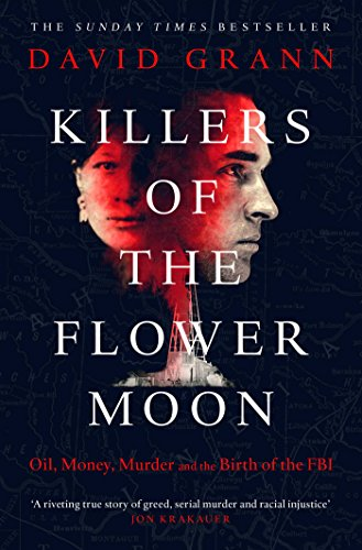 9780857209030: Killers of the Flower Moon: Oil, Money, Murder and the Birth of the FBI