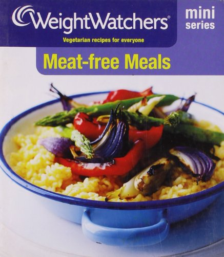 Weight Watchers Mini Series: Meat-free Meals (0857209388) by Weight Watchers