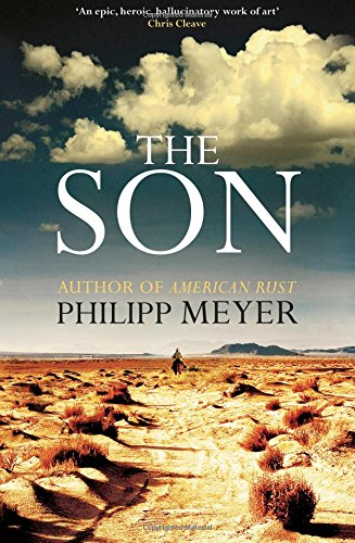 The Son-SIGNED FIRST PRINTING: Meyer, Philipp