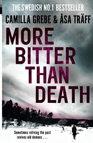 More Bitter Than Death: Camilla Grebe