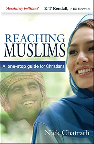 9780857210142: Reaching Muslims: A One-Stop Guide for Christians