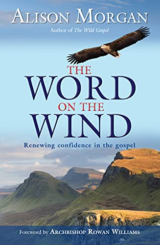 9780857210159: The Word on the Wind: Renewing Confidence in the Gospel