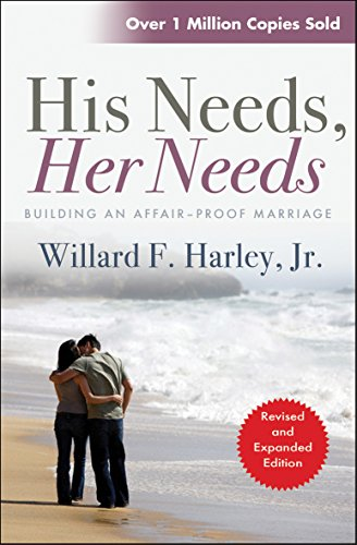 9780857210777: His Needs, Her Needs: Building An Affair-Proof Marriage