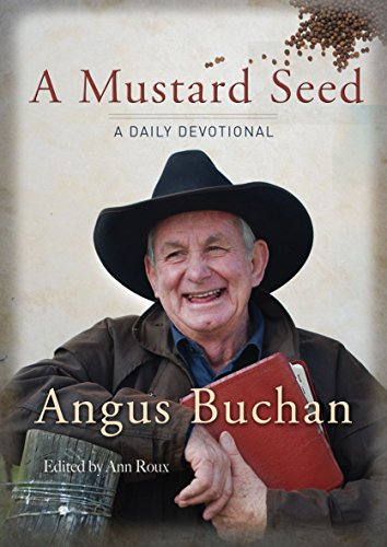 A Mustard Seed: A Daily Devotional (0857211269) by Buchan, Angus
